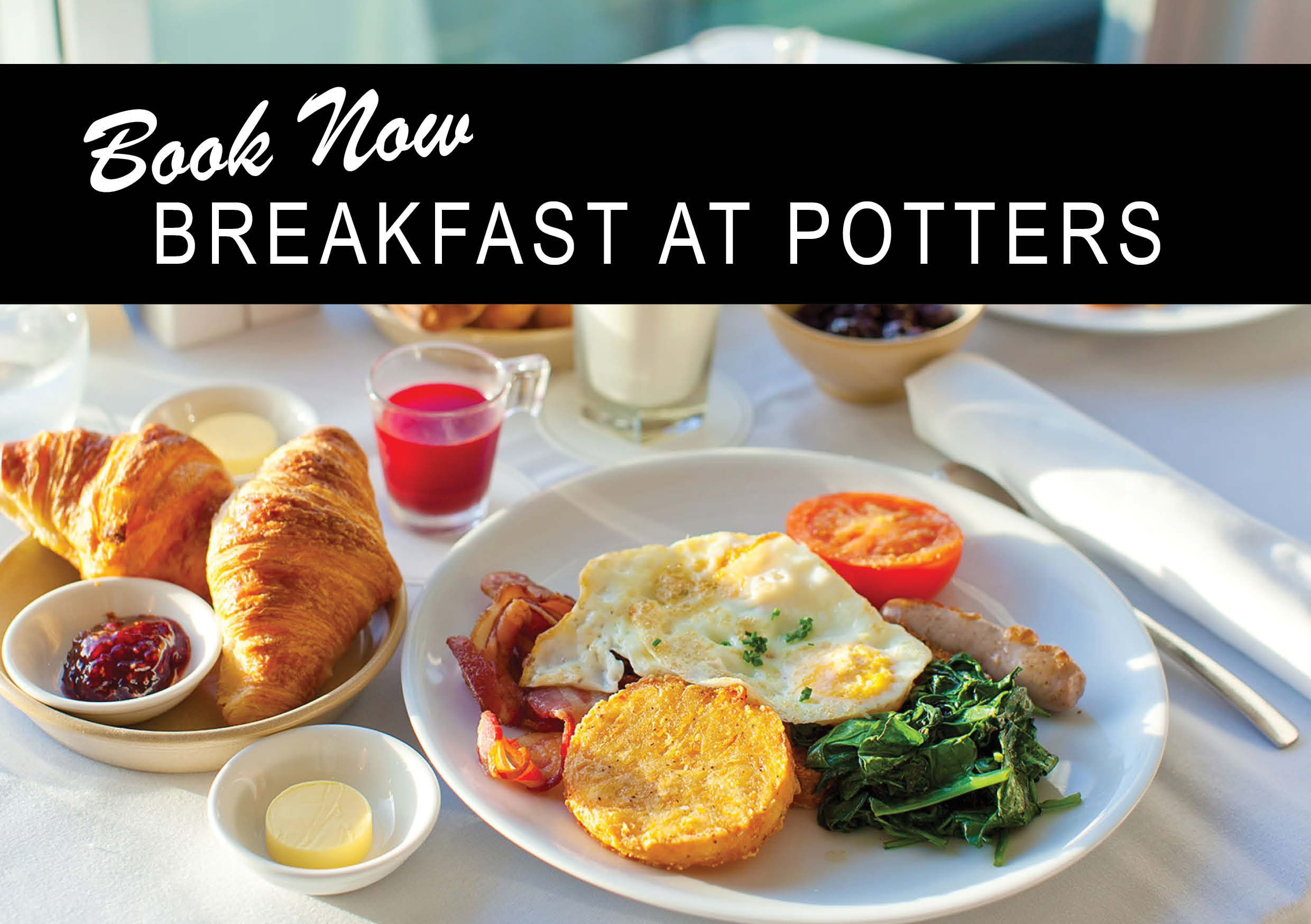 Breakfast at potters